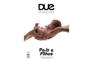 Revista Due – Edição Pais e Filhos